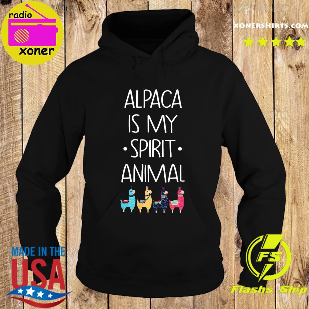 Alpaca Is My Spirit Animal Shirt Hoodie