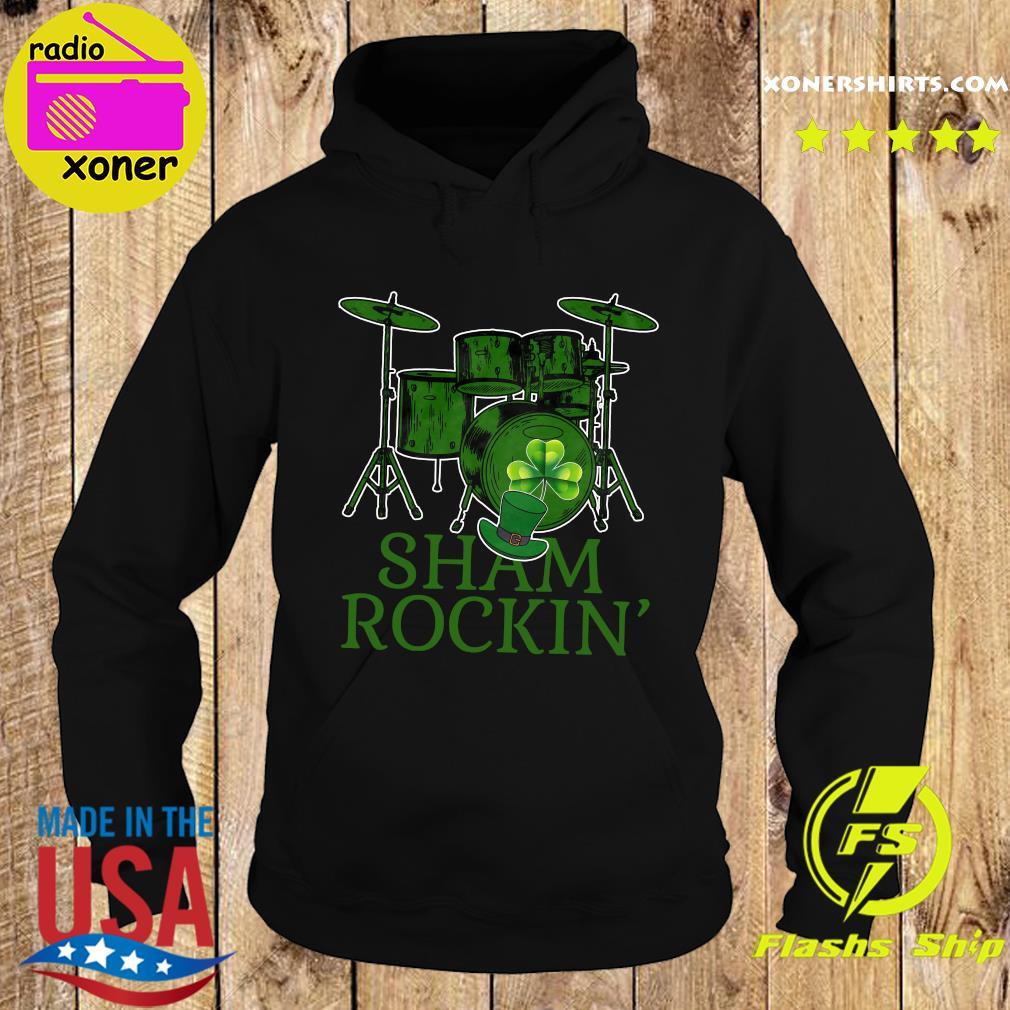 Drums Sham Rockin Happy St Patrick's Day Shirt Hoodie
