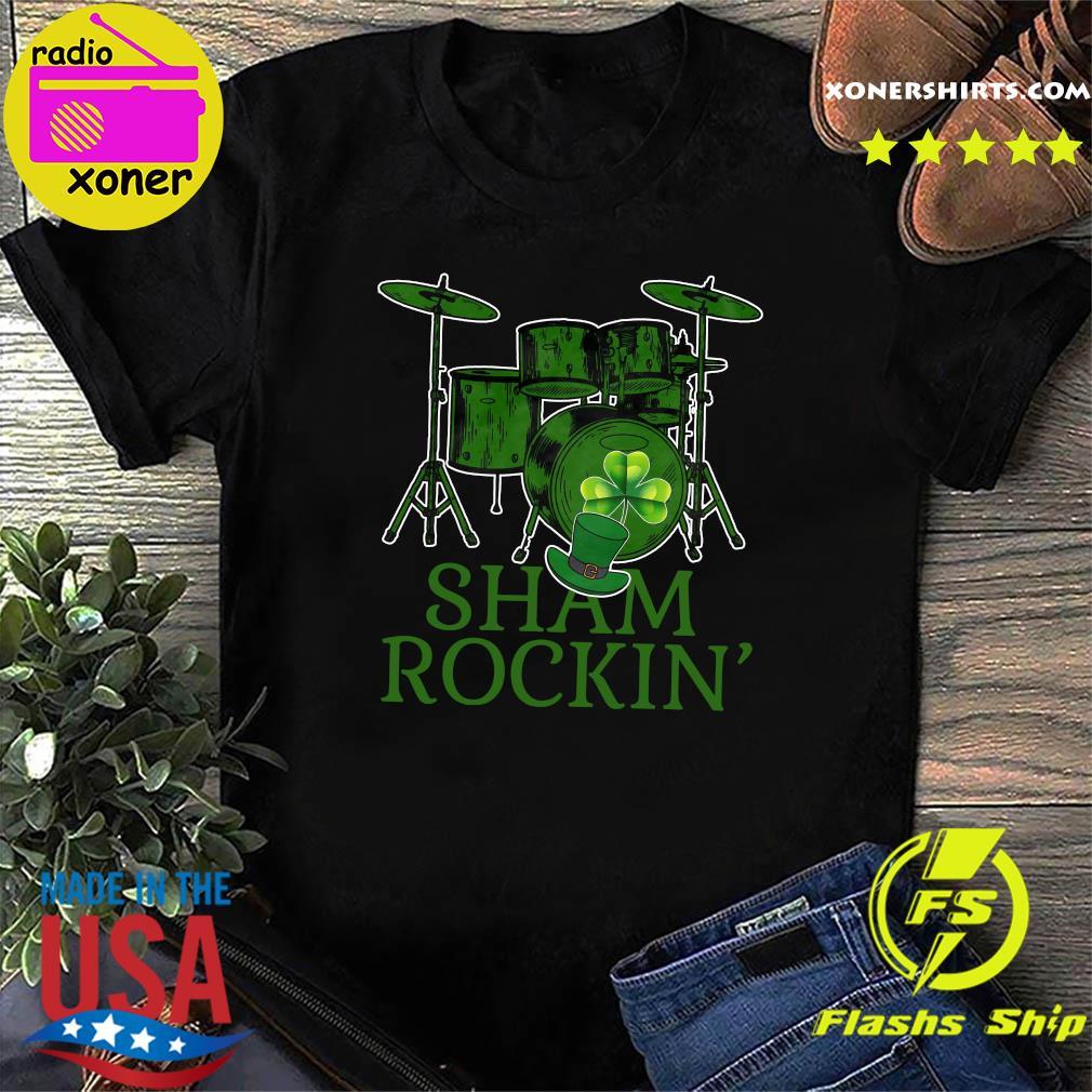Drums Sham Rockin Happy St Patrick's Day Shirt
