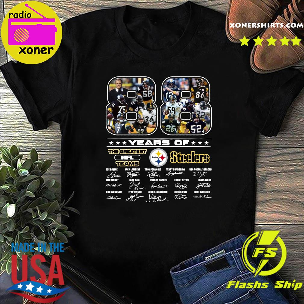 Official 88 Years Of The Greatest Nfl Teams Pittsburgh Steelers Signatures Shirt