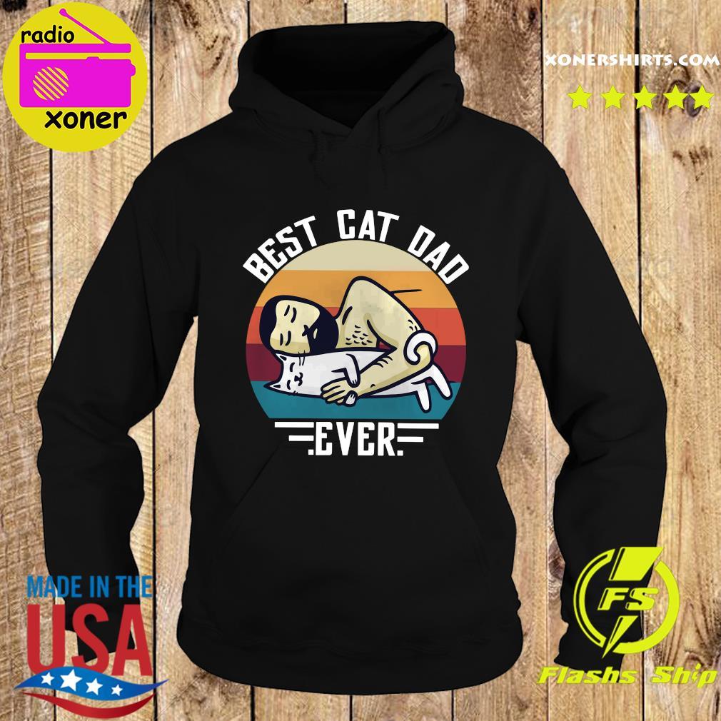Official Best Cat Dad Ever Sleeping Vintage Shirt Hoodie