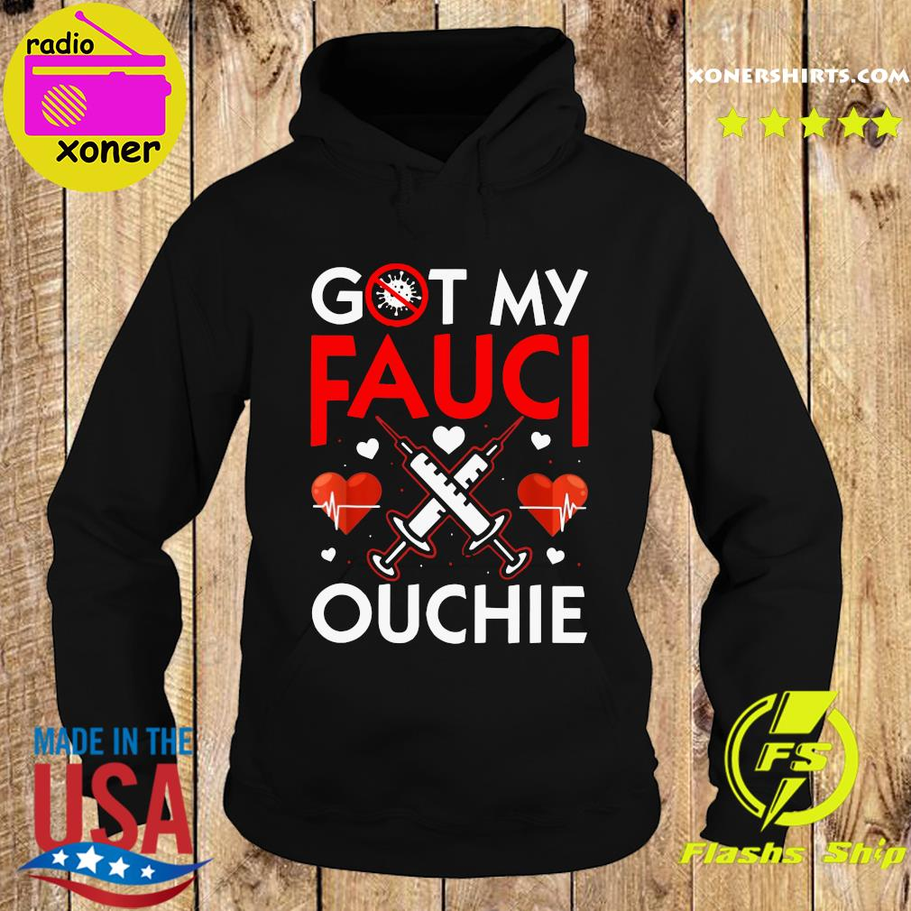 Official I Got My Fauci Ouchie Heartbeat With Vaccine Shirt Hoodie