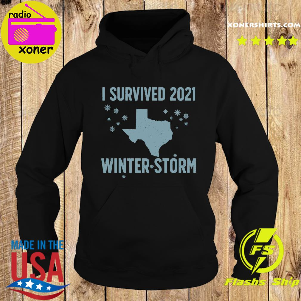 Official I Survived 2021 Winter Storm Texas Strong Shirt Hoodie