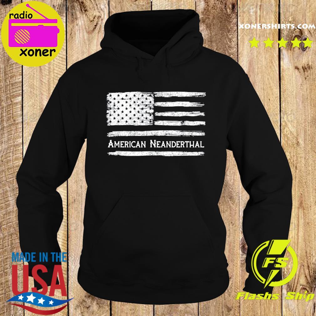 American Neanderthal Flag For Proud Neanderthals Shirt Hoodie