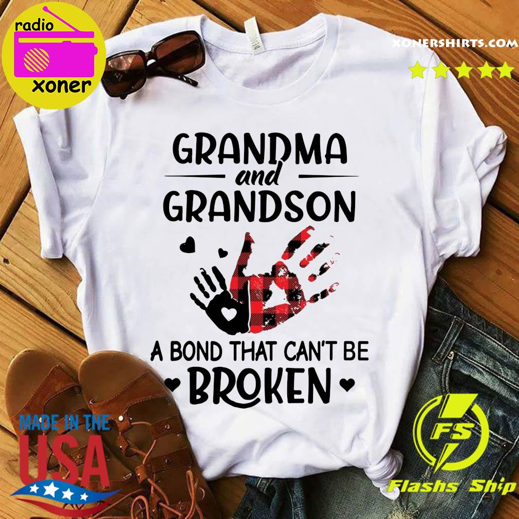 Hand Grandma And Grandson A Bond That Can't Be Broken Shirt