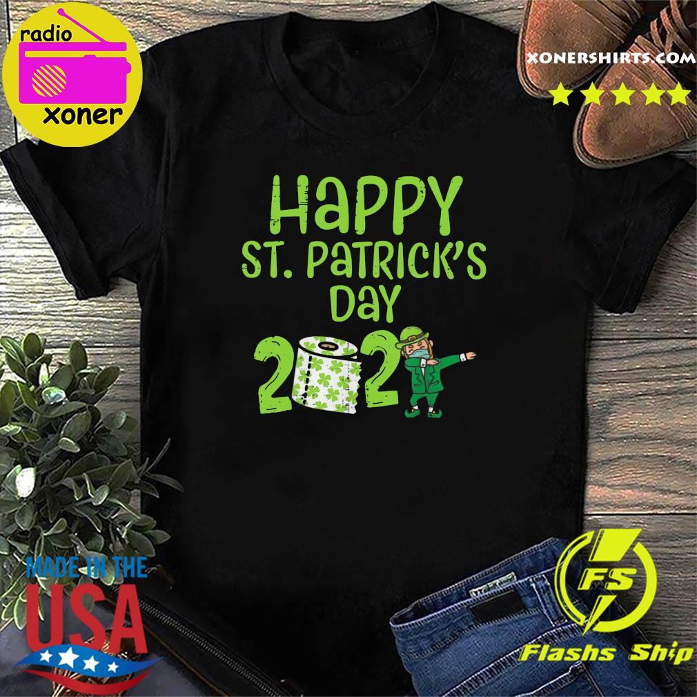 Happy St Patrick's Day 2021 Toilet Paper With Elf Face Mask Dabbing Shirt