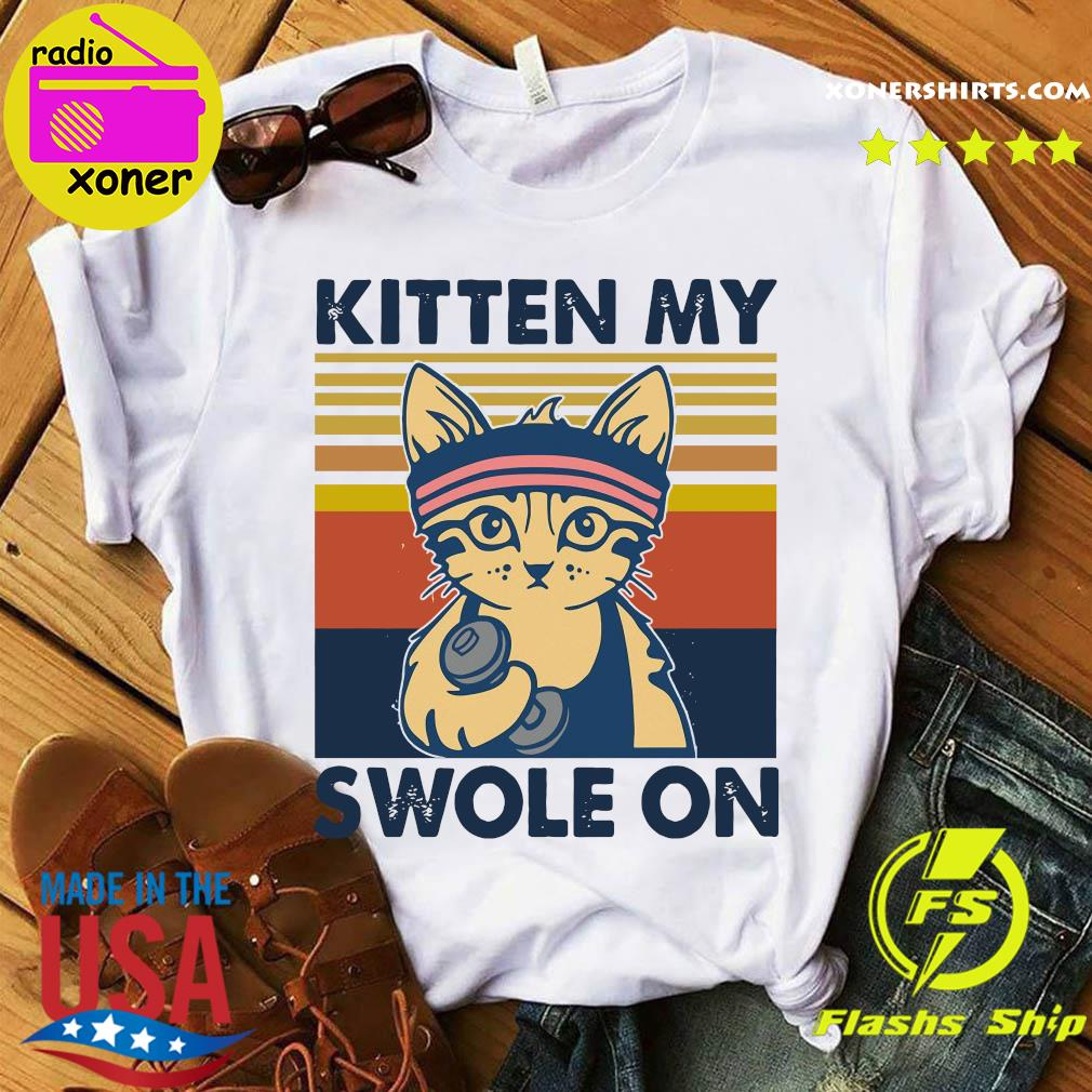 Official Cat Kitten My Swole On Vintage Shirt