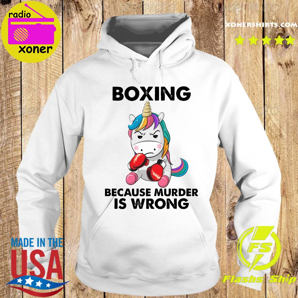 Official Unicorn Boxing Because Murder Is Wrong Shirt Hoodie