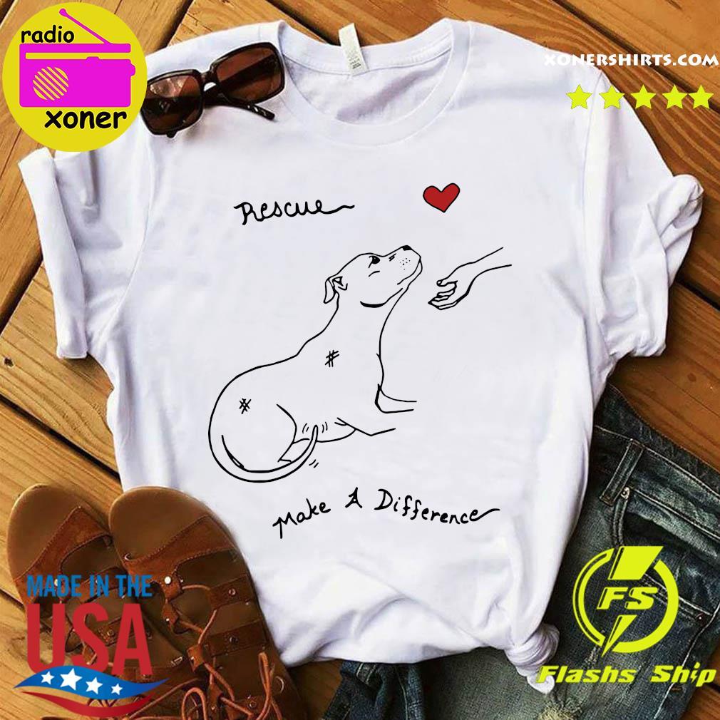 Pitbull Dog Rescue Make A Difference Shirt