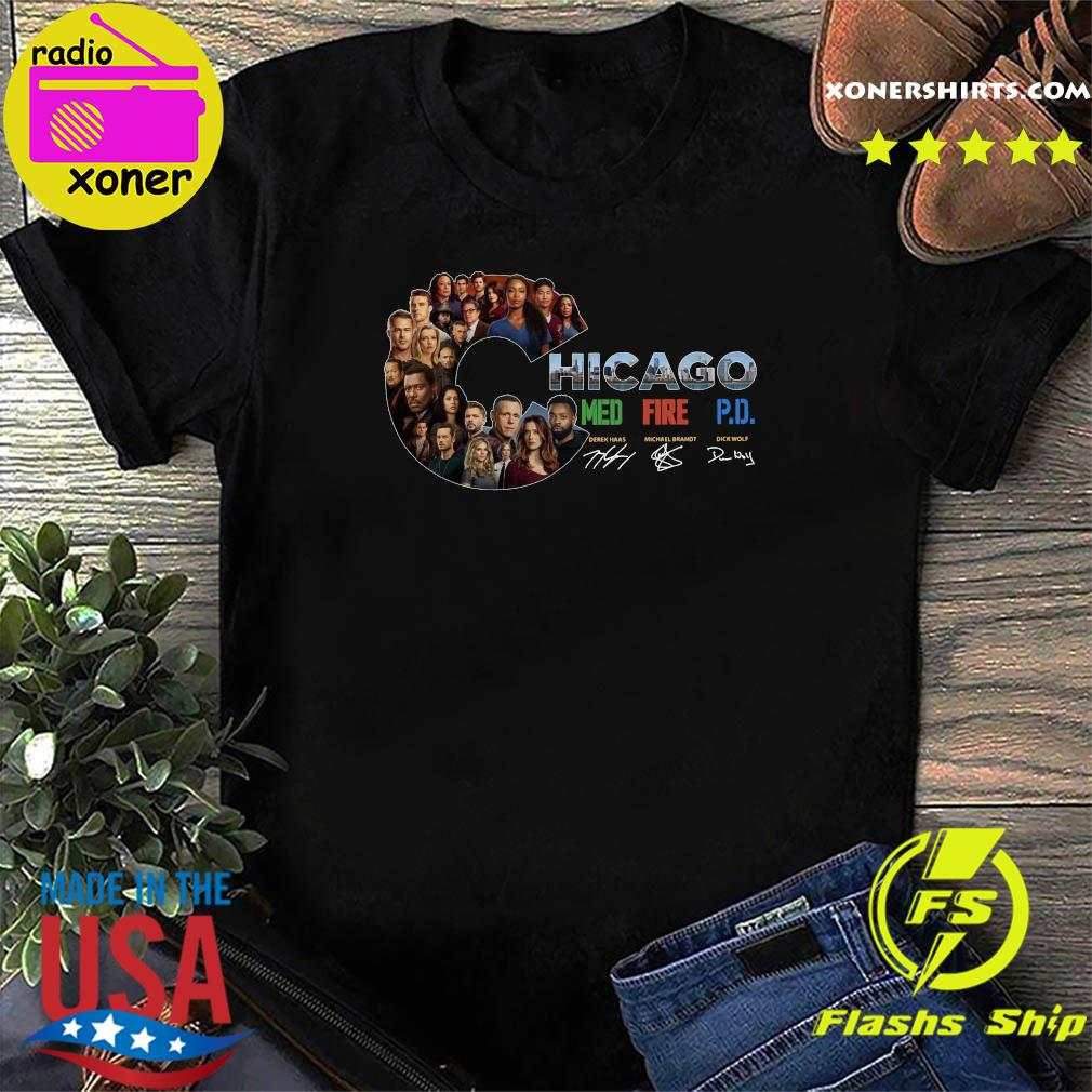 The Chicago Med Fire Pd Signatures Shirt
