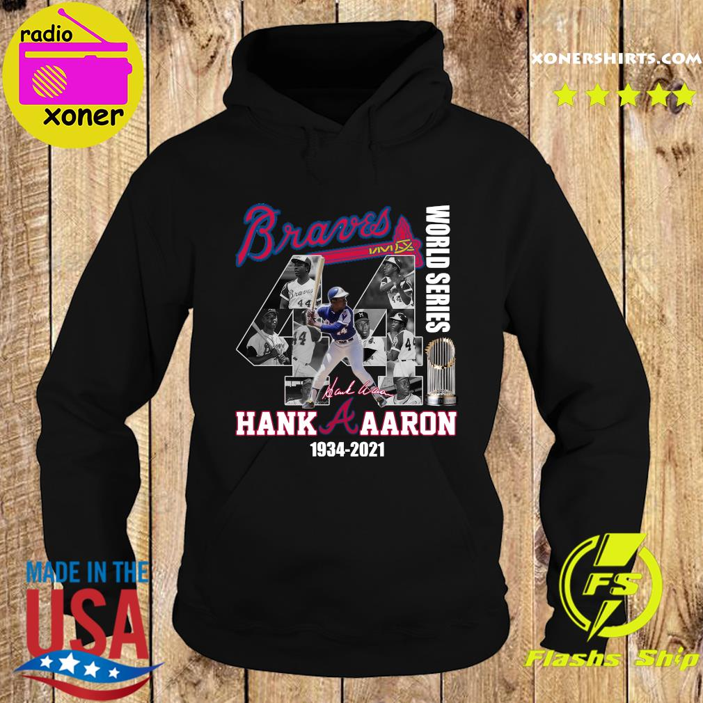 The Hank Aaron 1934 2021 Braves World Series Champions Signature Shirt Hoodie