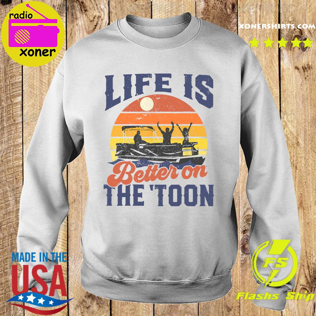 Official Life Is Better On The Toon Retro Vintage Shirt Sweater
