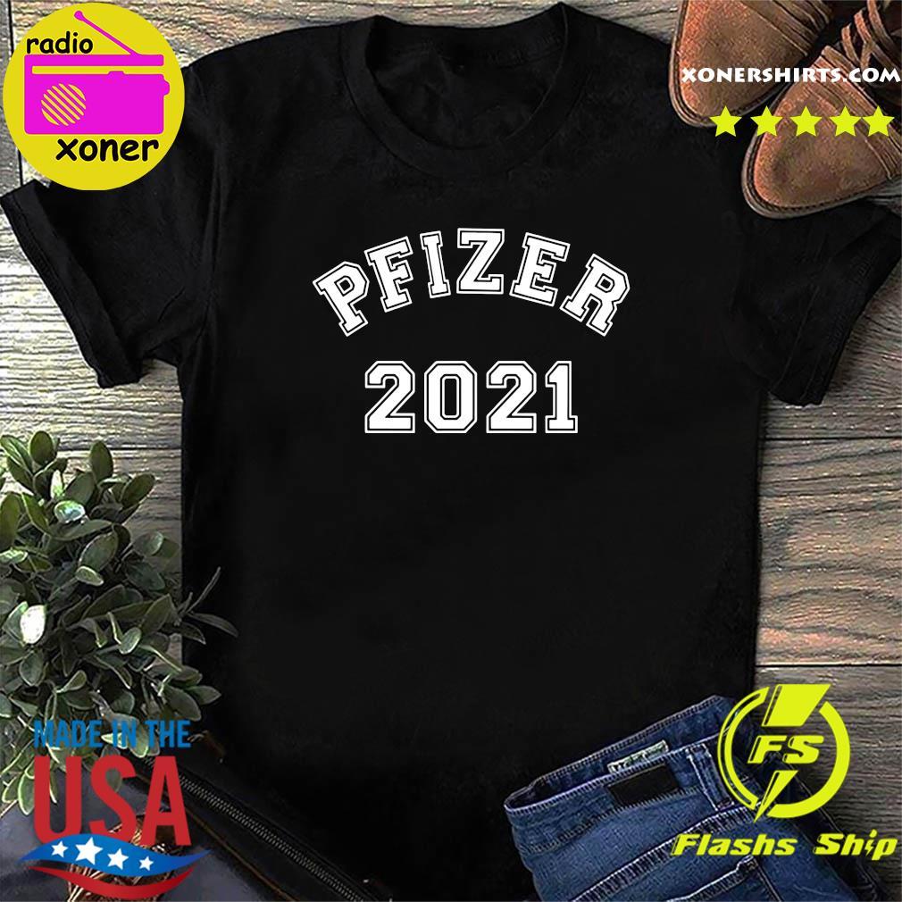Official Team Pfizer - Vaccinated Pfizer 2021 Shirt