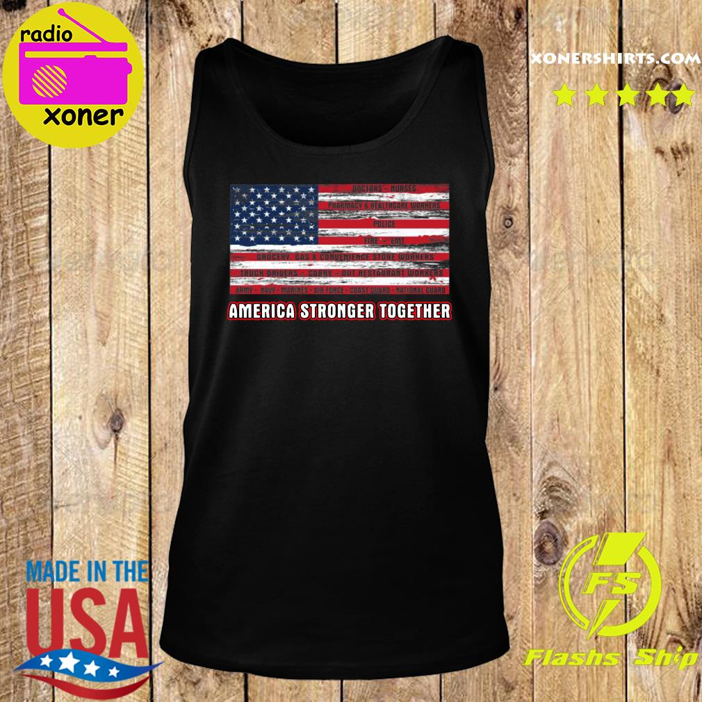 America Strong Together Shirt Tank top