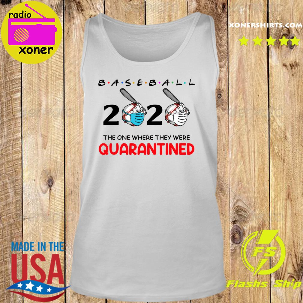 Baseball 2020 the one where they were quarantined s Tank top
