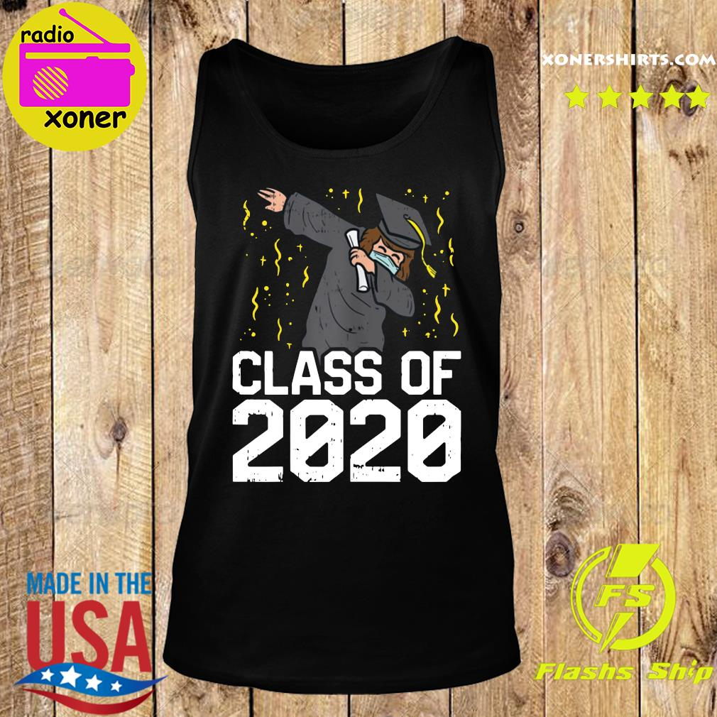 Dabbing Graduate Class Of 2020 Funny Social Distancing Shirt Tank top