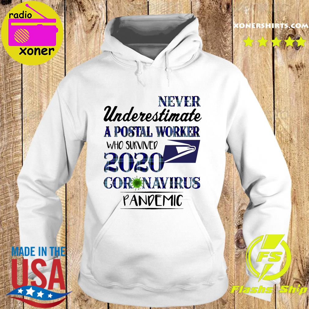 Never underestimate a postal worker who survived 1010 coronavirus pandemic s Hoodie