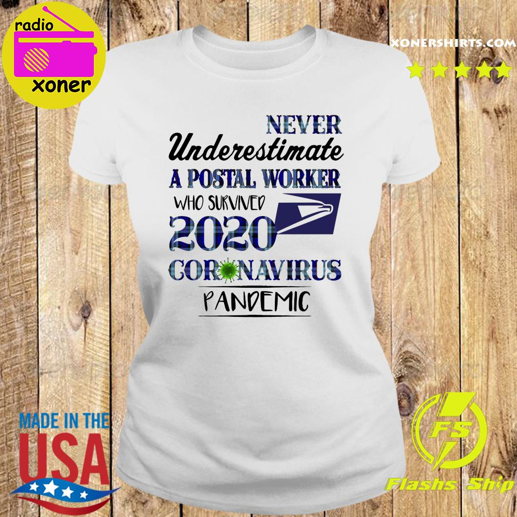 Never underestimate a postal worker who survived 1010 coronavirus pandemic s Ladies tee