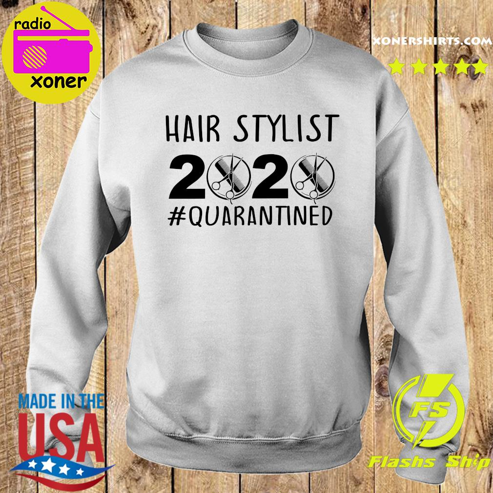 Official Hair stylist 2020 quarantine s Sweater