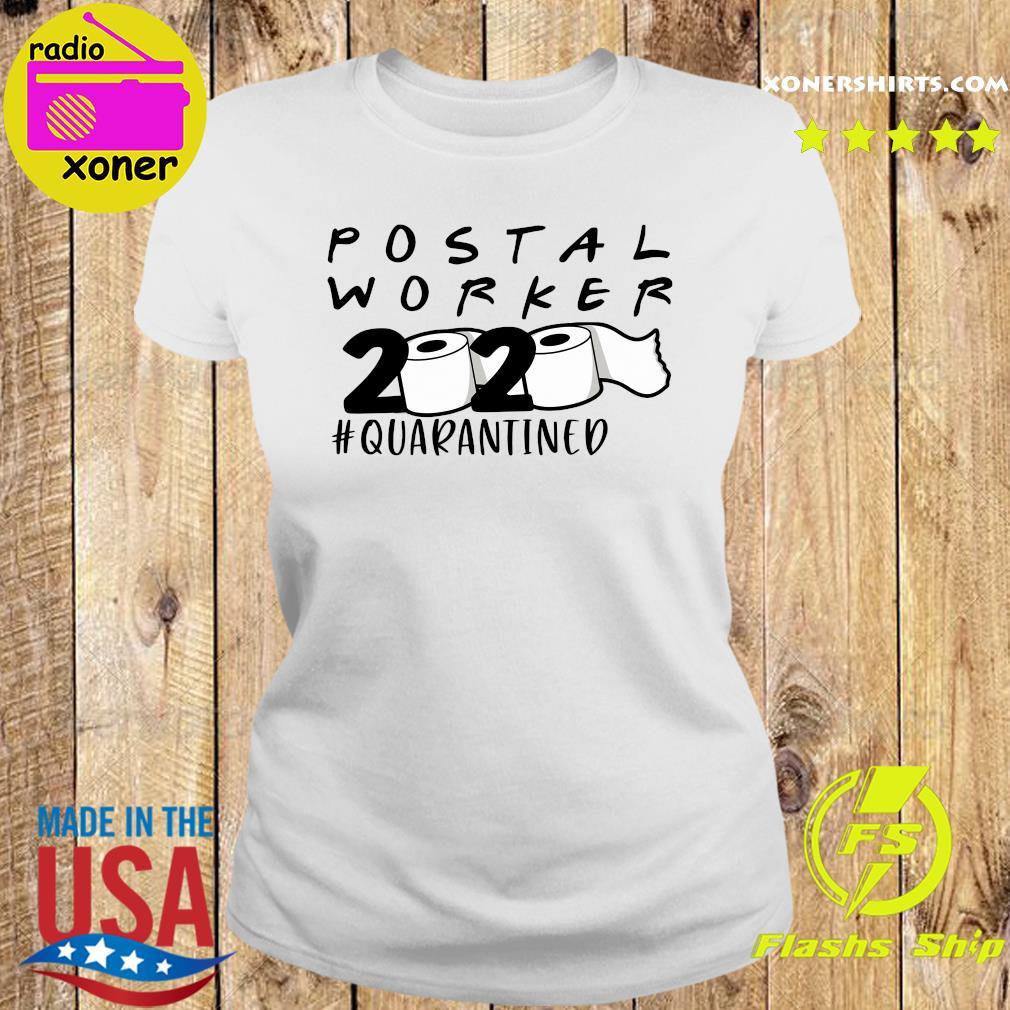 Postal worker 2020 quarantined s Ladies tee