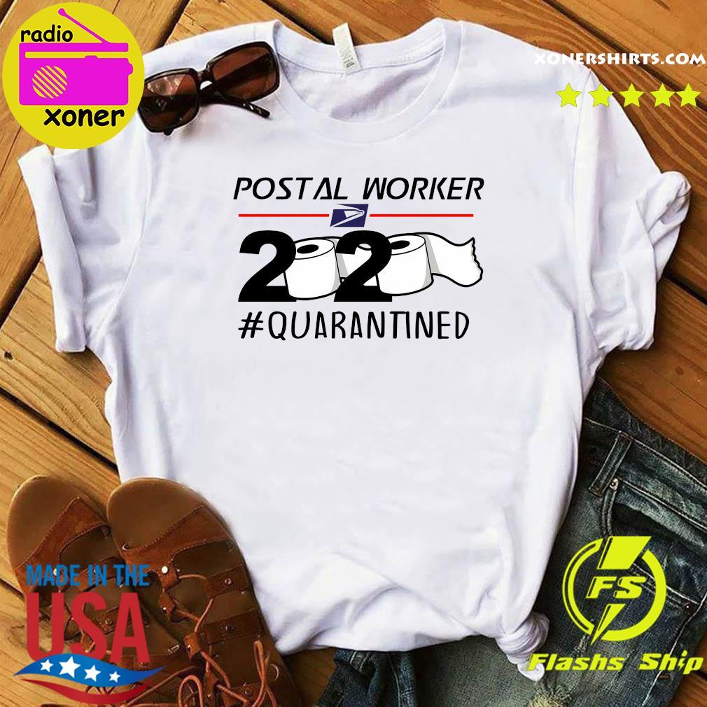 USPS Postal worker 2020 quarantined shirt