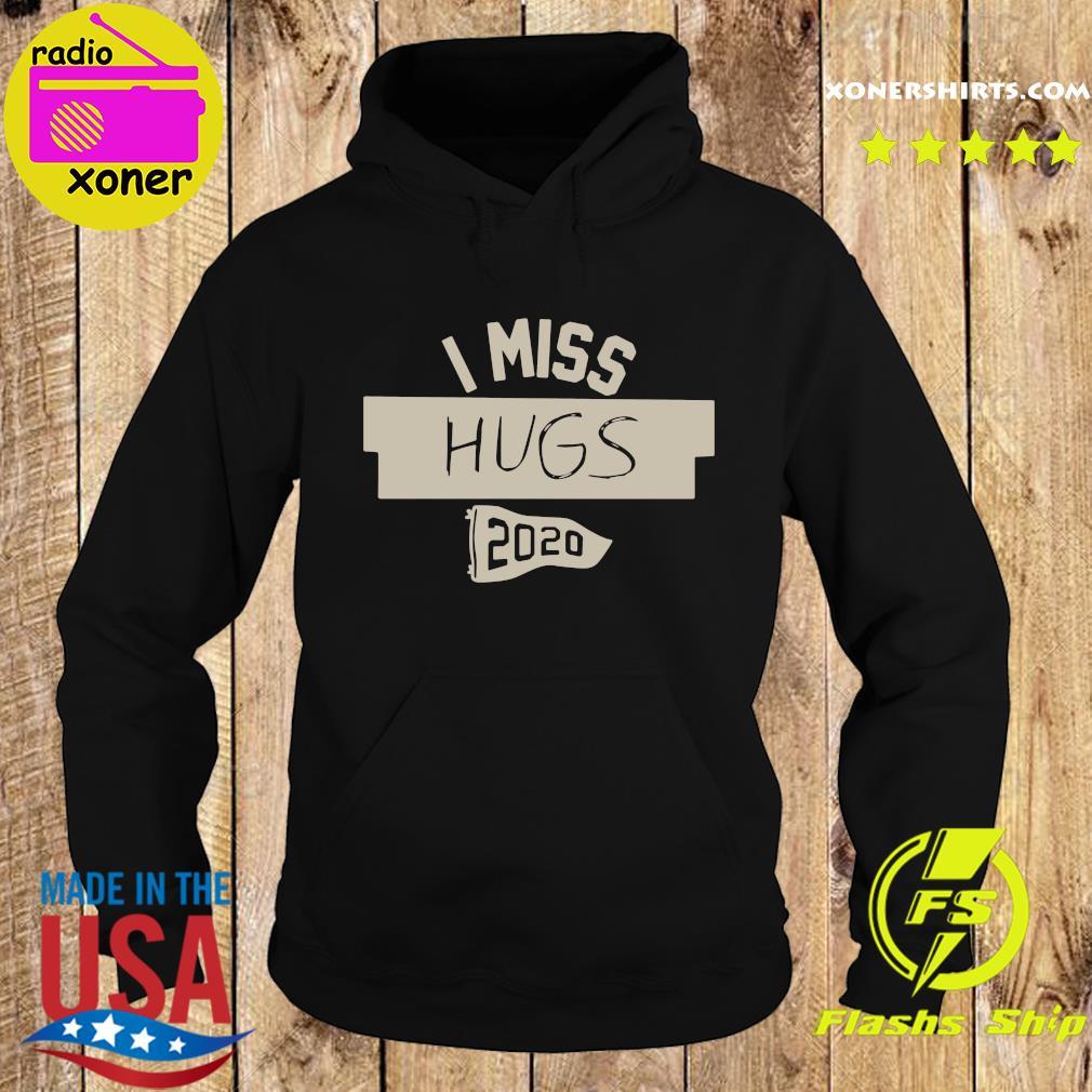 Nkotb House Party I Miss Hugs 2020 Shirt Hoodie