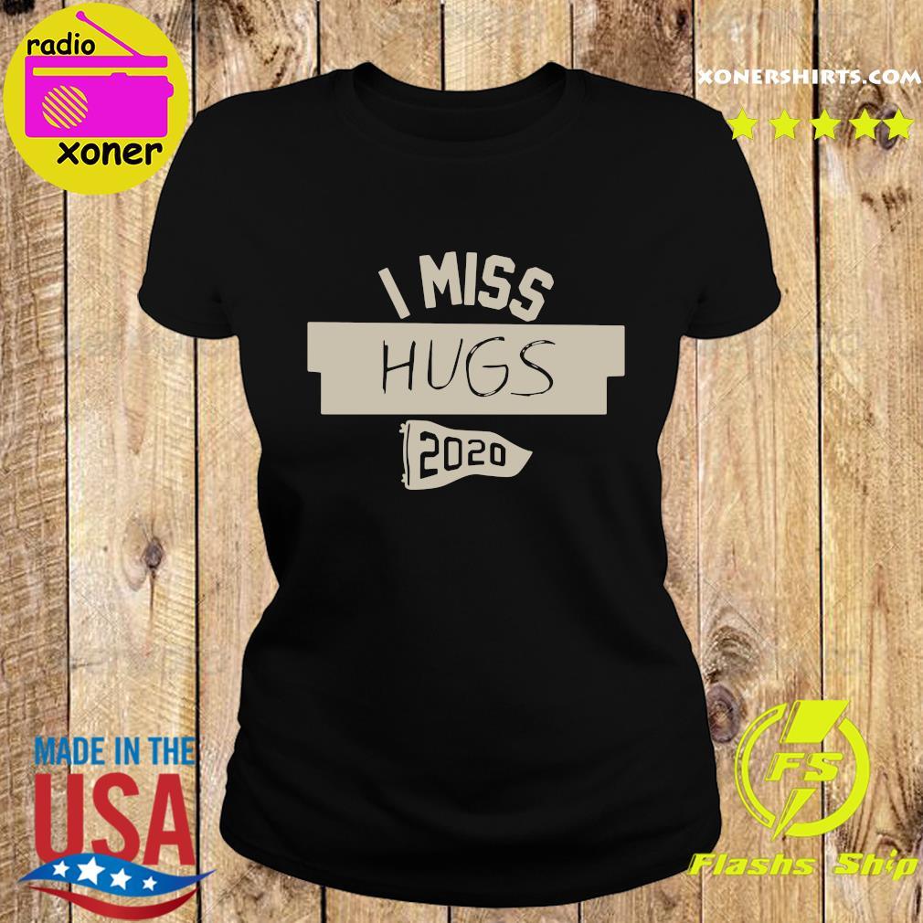Nkotb House Party I Miss Hugs 2020 Shirt Ladies tee