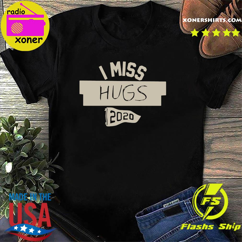 Nkotb House Party I Miss Hugs 2020 Shirt