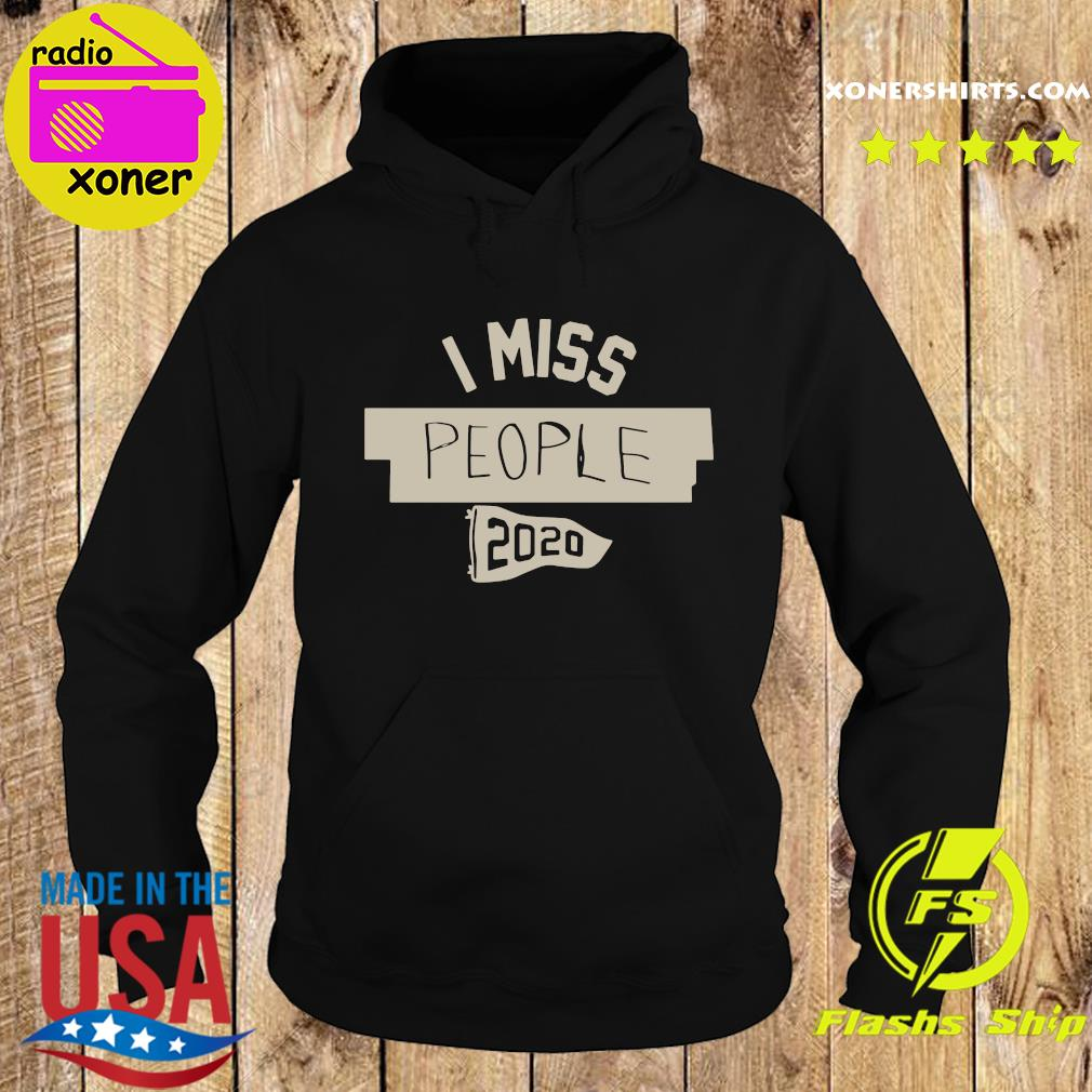 Nkotb House Party I Miss People 2020 Shirt Hoodie
