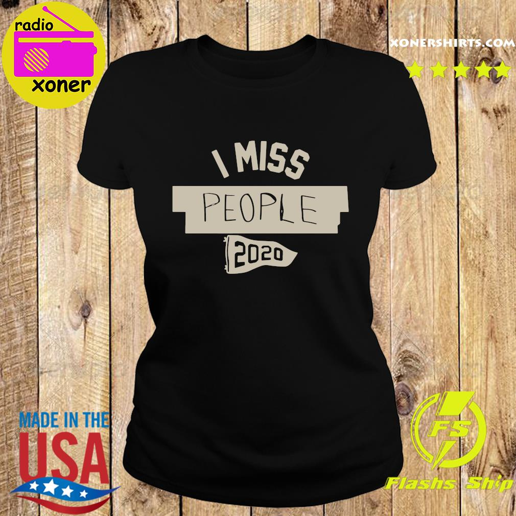Nkotb House Party I Miss People 2020 Shirt Ladies tee