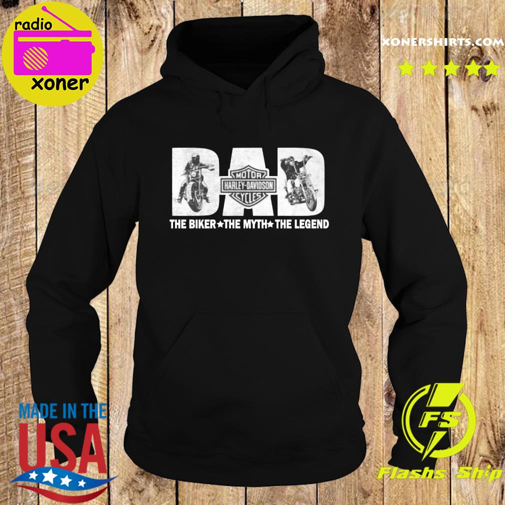 Fathers Day Dad Motor Harley Davidson Cycles The Biker The Myth The Legend Shirt Hoodie