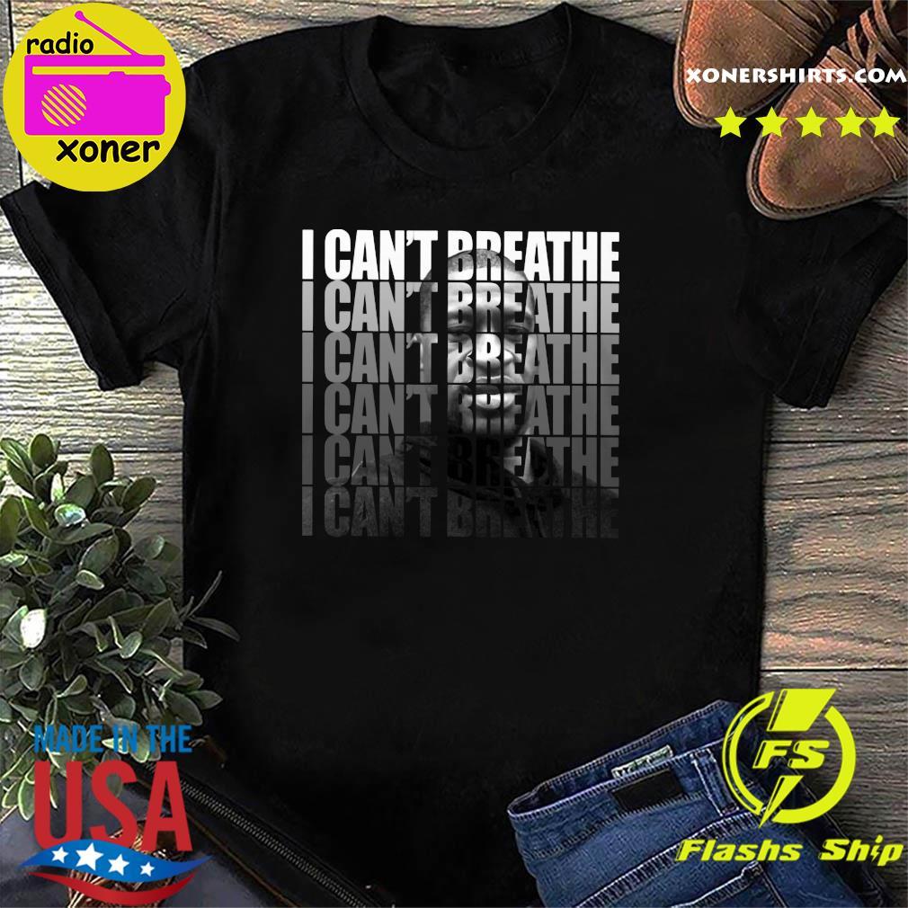 George Floyd I Can't Breathe T-Shirt