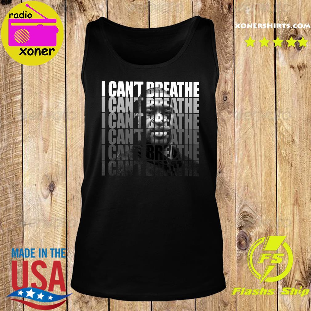 George Floyd I Can't Breathe T-Shirt Tank top