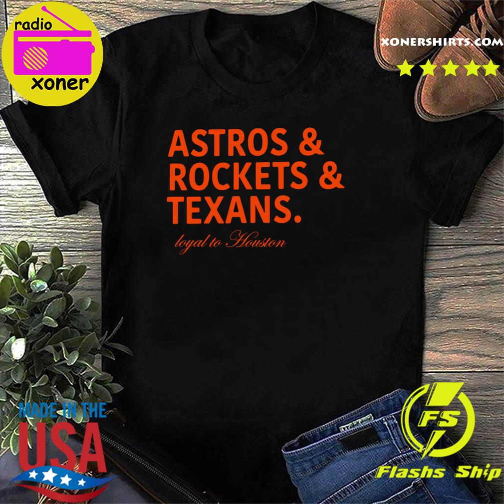 Astros and rockets and texans shirt