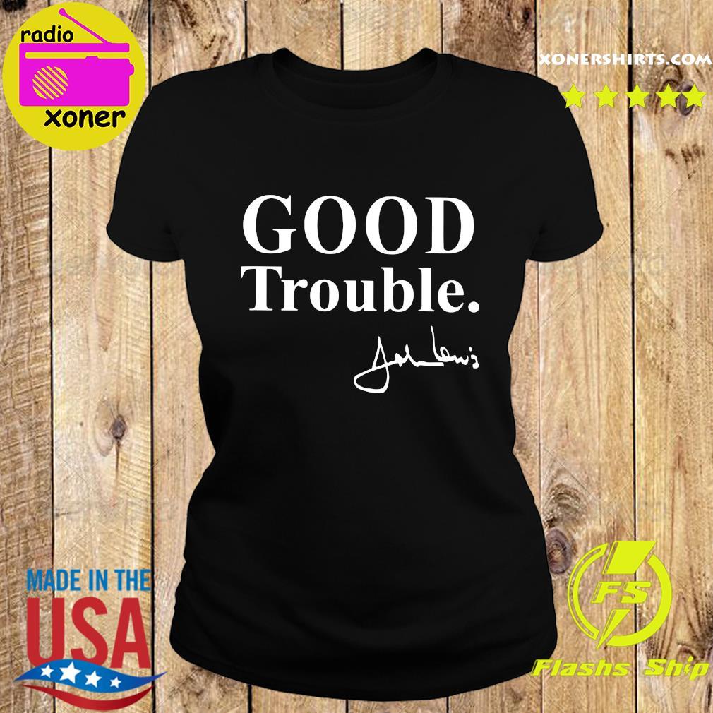 Good Trouble John Lewis Shirt Ladies tee