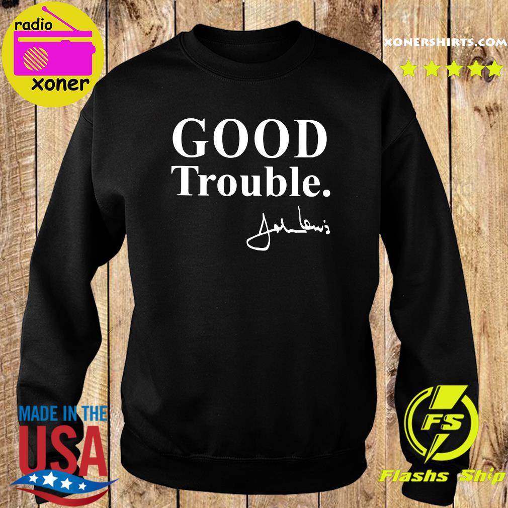 Good Trouble John Lewis Shirt Sweater