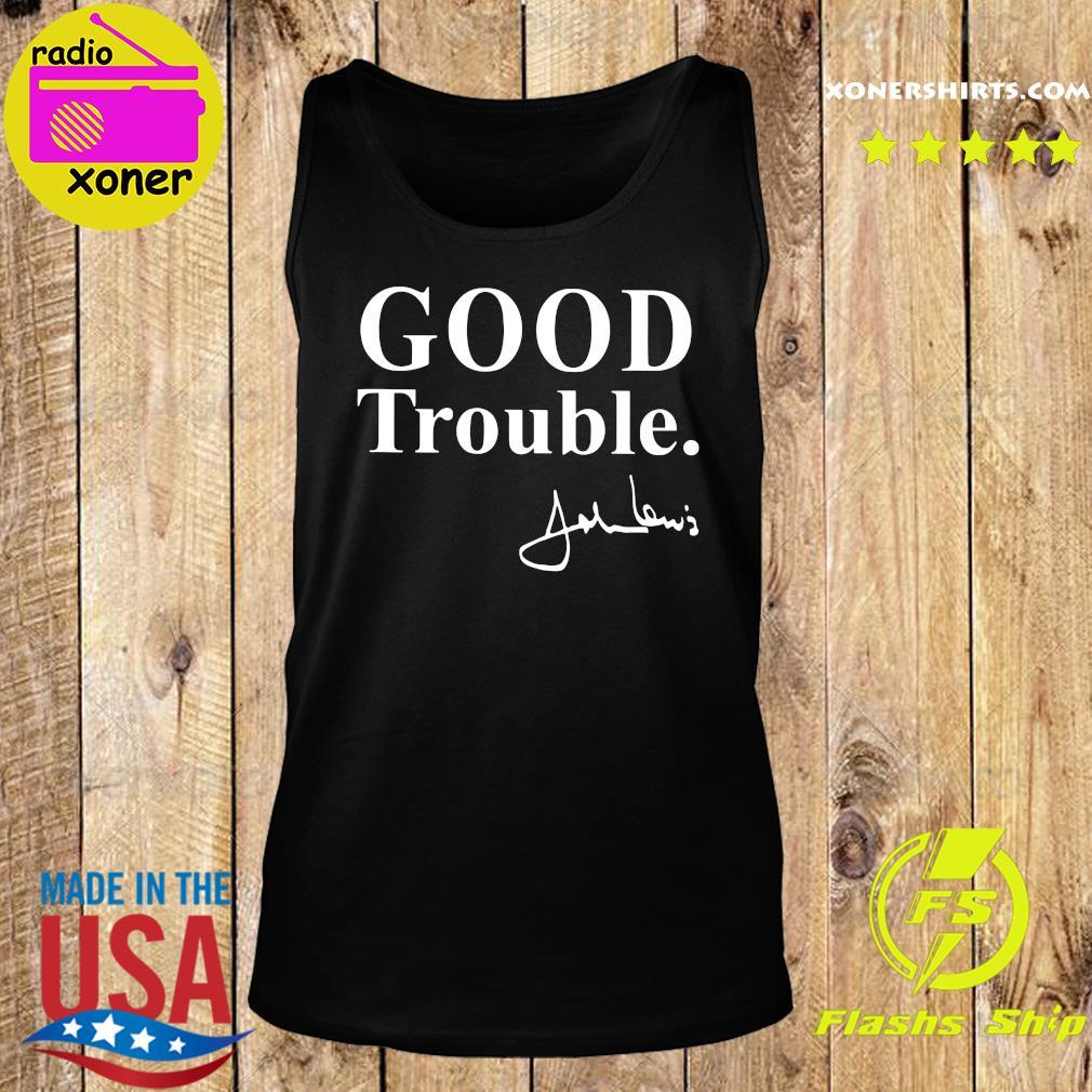 Good Trouble John Lewis Shirt Tank top