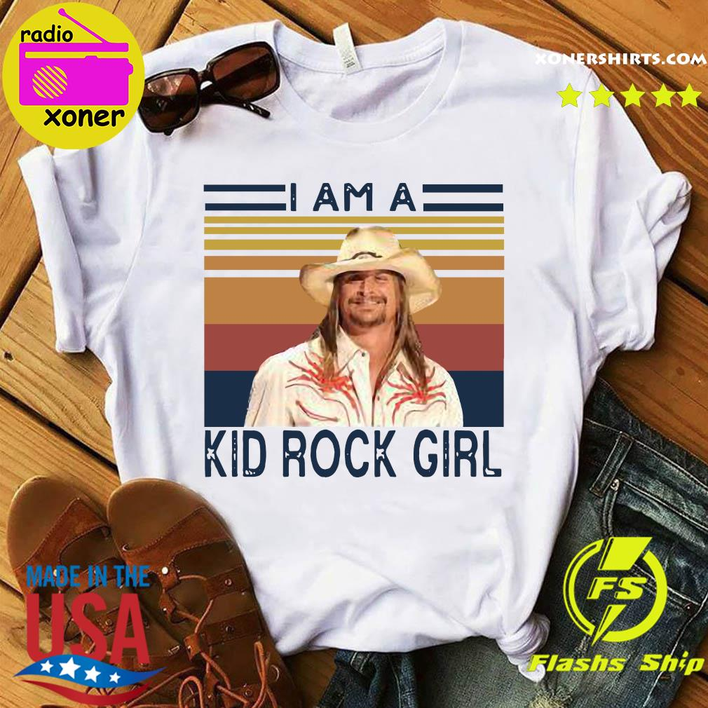 I Am A Kid Rock Girl Vintage Retro Shirt