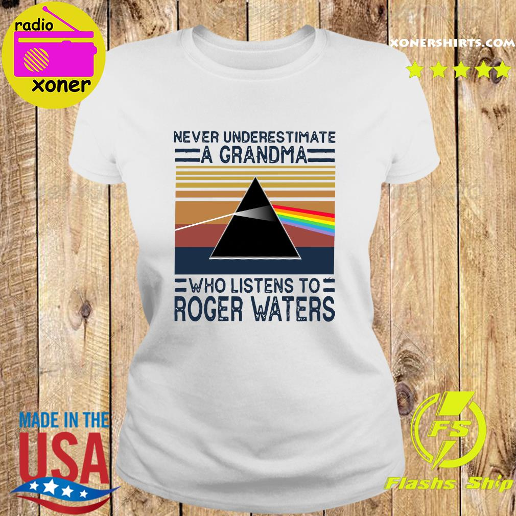 Never underestimate a grandma who listens to Roger Waters vintage s Ladies tee