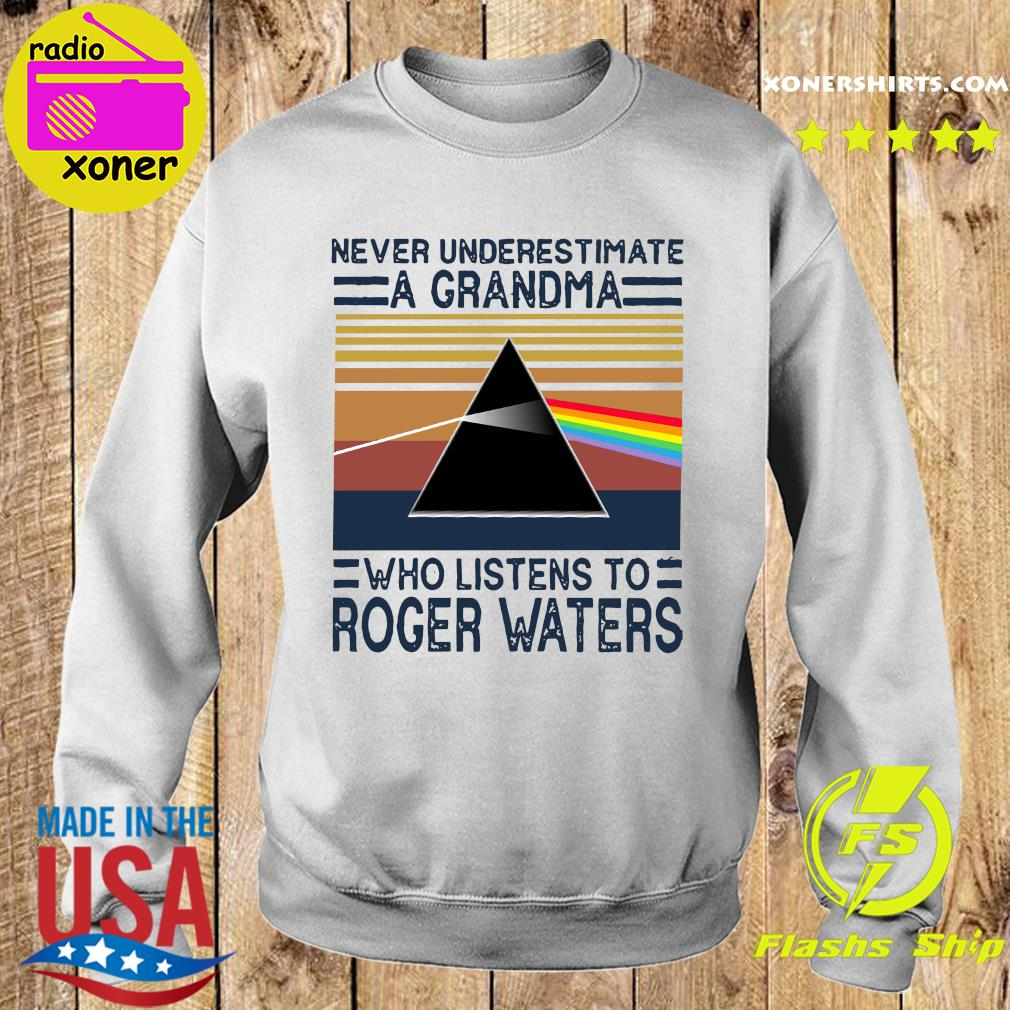 Never underestimate a grandma who listens to Roger Waters vintage s Sweater