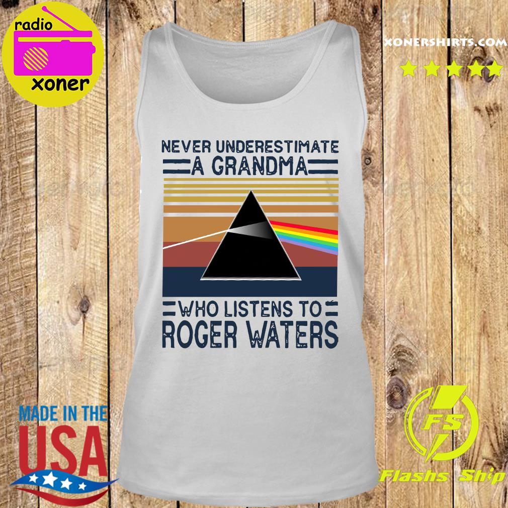 Never underestimate a grandma who listens to Roger Waters vintage s Tank top