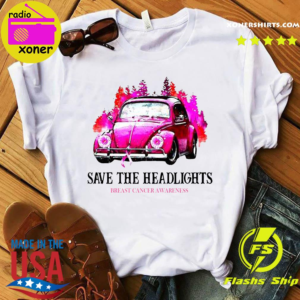 Official Volkswagen Save The Headlights Breast Cancer Awareness Shirt