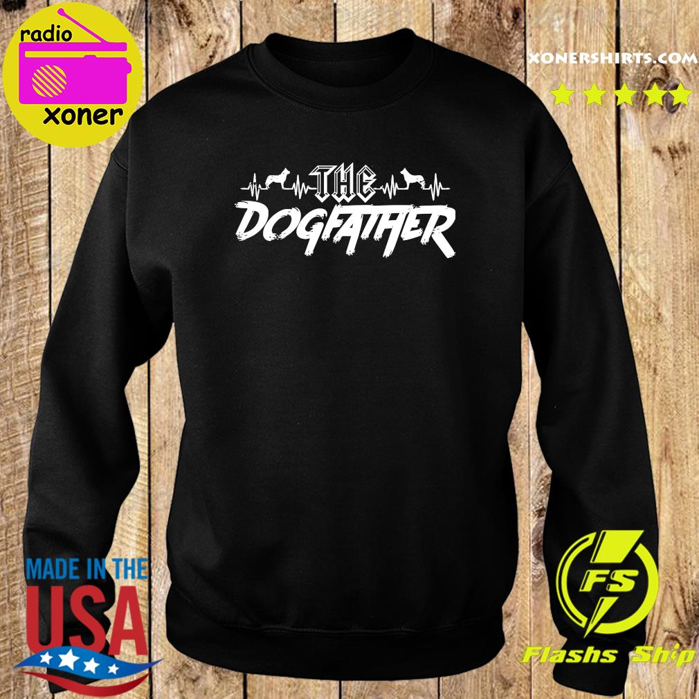 The Dogfather Dog Dad Fathers Day Shirt Sweater