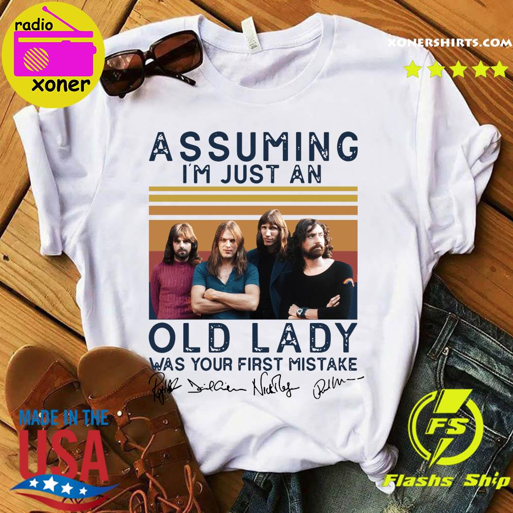 Assuming I'm Just An Old Lady Was Your First Mistake Vintage Retro Signatures Shirt