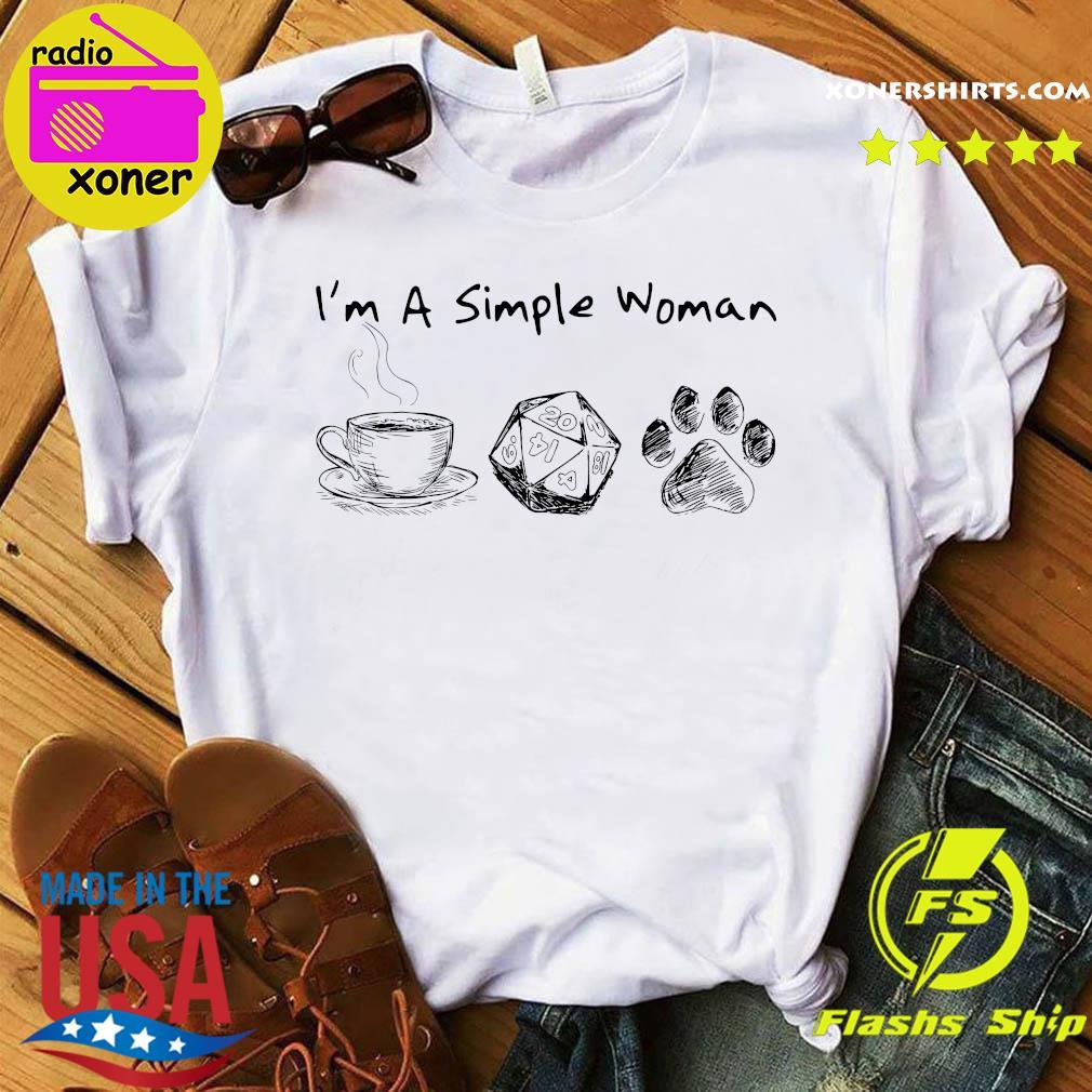 I'm A Simple Woman Coffee Roll Dog Paw Shirt