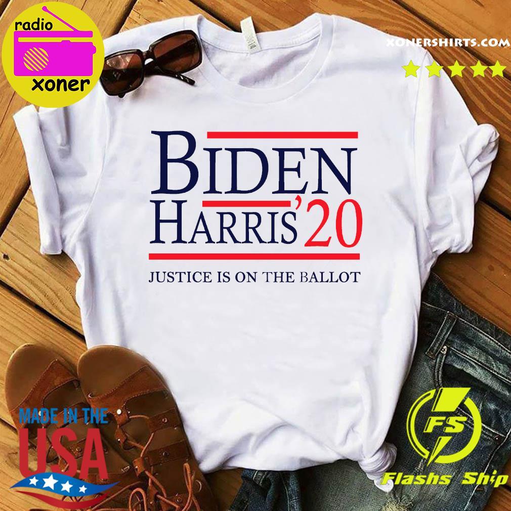 Joe Biden Kamala Harris 2020 Justice Is On The Ballot Shirts