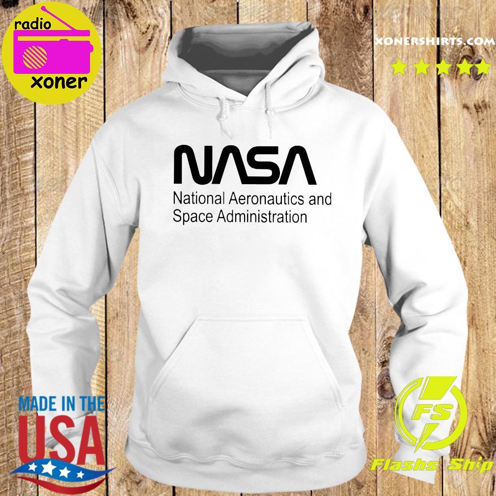 Nasa National Aeronautics And Space Administration Shirt Hoodie