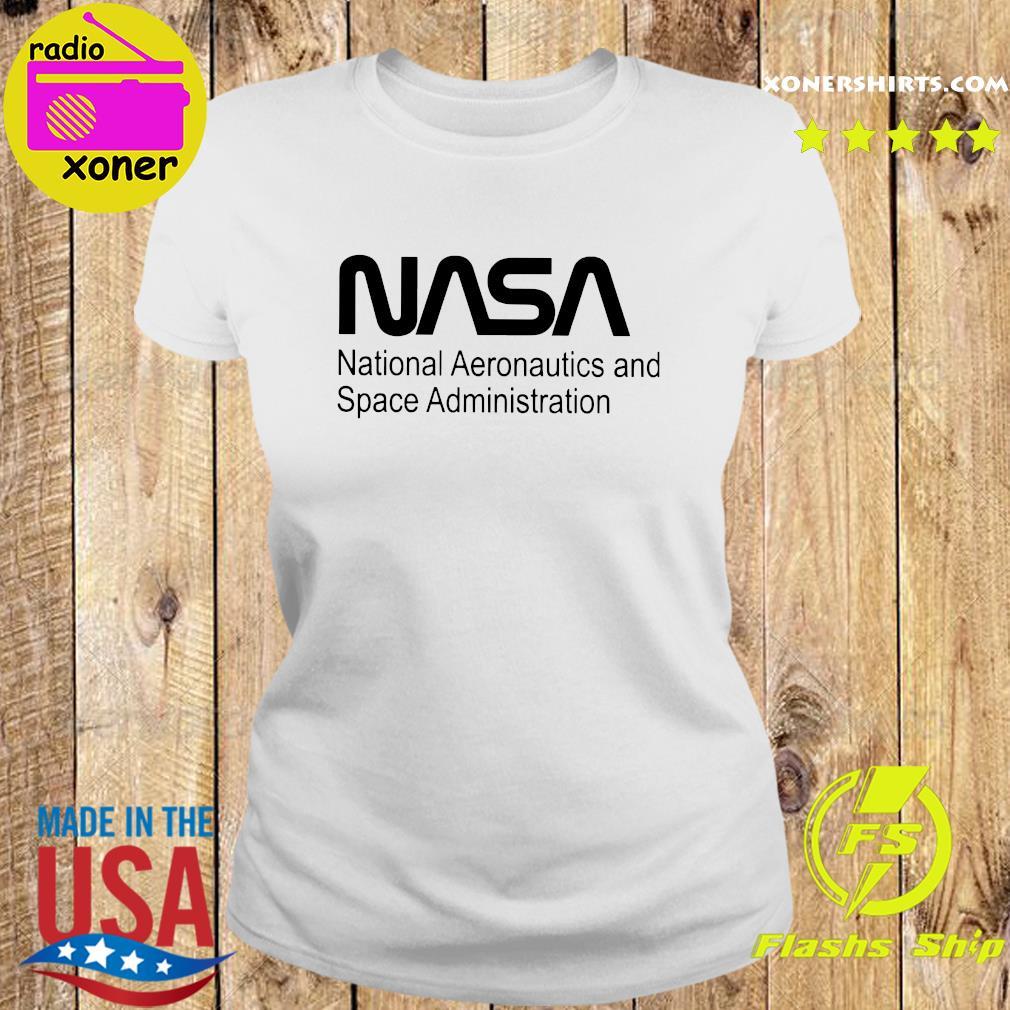 Nasa National Aeronautics And Space Administration Shirt Ladies tee