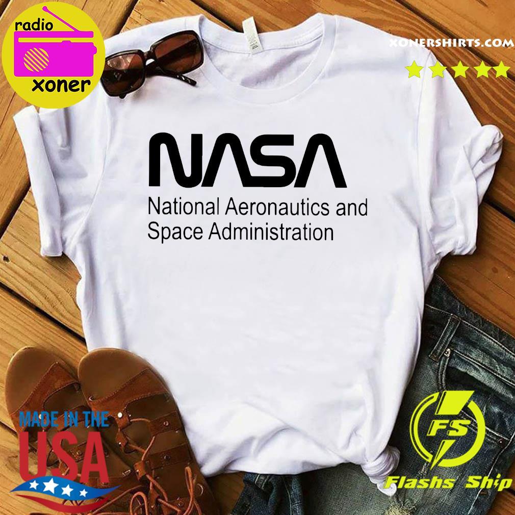 Nasa National Aeronautics And Space Administration Shirt