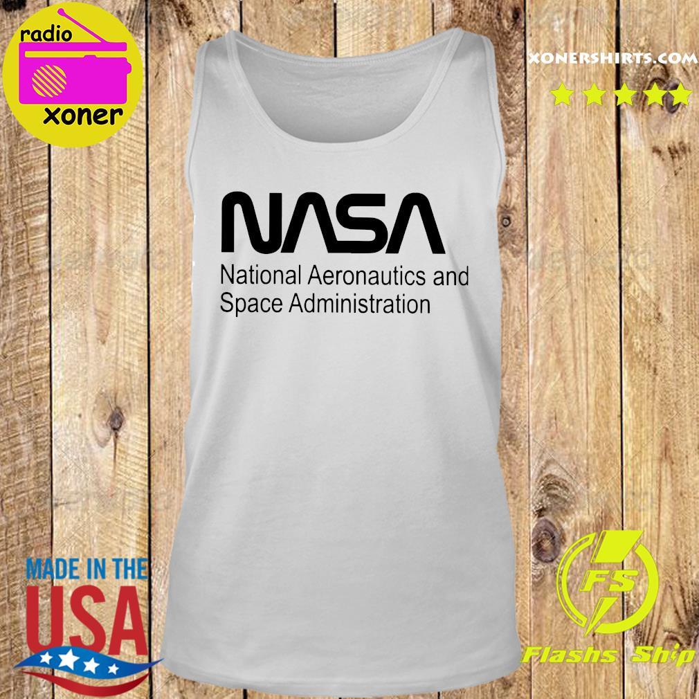 Nasa National Aeronautics And Space Administration Shirt Tank top